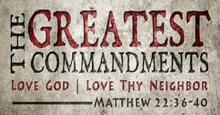 THE GREATEST COMMANDMENT - Uchenna C. Okpalaunegbu Reflection